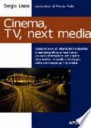 Cinema, TV e next media