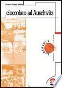 Cioccolato ad Auschwitz