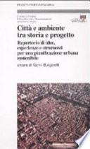 Città e ambiente tra storia e progetto