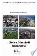 Città e olimpiadi. Roma 1960, Barcellona 1992, Beijing 2008, London 2012