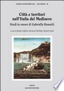 Città e territori nell'Italia del Medioevo