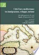 Città euro-mediterranee tra immigrazione, sviluppo, turismo