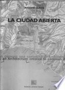 Ciudad Abierta, a Community of Architects