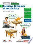Classmates. Corso di inglese per la scuola secondaria di primo grado. Inclusive grammar & vocabulary. Green edition. Per la Scuola media