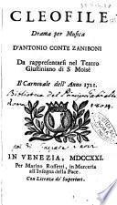 Cleofile drama per musica d'Antonio conte Zaniboni da rappresentarsi nel Teatro Giustiniano di S Moisè il carnovale dell'anno 1721