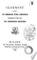 Clermont, ovvero, La moglie d'un artista commedia in due atti di Eugenio Scribe