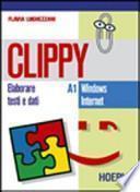 Clippy A1-A2. Con eserciziario. Per gli Ist. Tecnici commerciali
