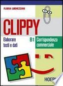 Clippy B1-B2. Per gli Ist. Tecnici commerciali