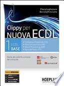 Clippy per nuova ECDL. Guida alla patente europea del computer
