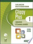 Clippy Plus. Laboratorio di economia aziendale. Per le Scuole superiori