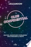 Club confidential