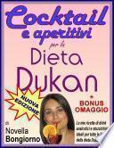 Cocktail e aperitivi per la dieta Dukan + BONUS OMAGGIO