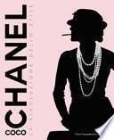 Coco Chanel. La rivoluzione dello stile. Ediz. illustrata
