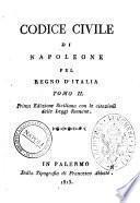 Codice civile di Napoleone pel Regno d'Italia. Tomo 1.[-3.]
