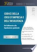Codice della crisi d'impresa e dell'insolvenza. Dal fallimento alla liquidazione giudiziale
