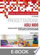 Codice di prevenzione incendi. Progettazione ASILI NIDO