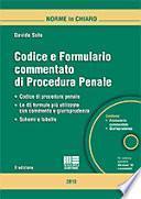 Codice e formulario commentato di procedura penale. Con CD-ROM
