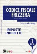 Codice fiscale Frizzera. Imposte indirette (2018)