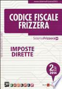 Codice fiscale Frizzera vol. 2A: Imposte dirette