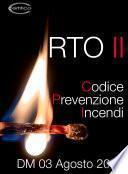 Codice Prevenzione Incendi DM 3 agosto 2015 | RTO II