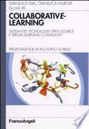 Collaborative learning. Sistemi P2P, tecnologie open source e virtual learning community