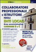 Collaboratore professionale e istruttore negli enti locali. Area amministrativa. Categorie B e C