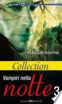 Collection - Vampiri nella notte vo.3