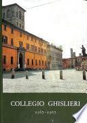 Collegio Ghislieri 1567-1967