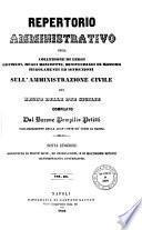 *Collezione di leggi, decreti, reali rescritti, ministeriali, regolamenti ed istruzioni sull'amministrazione civile del regno delle Due Sicilie. -