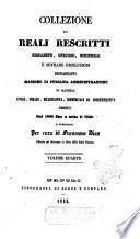 Collezione di reali rescritti regolamenti, istruzioni, ministeriali e sovrane risoluzioni ...