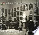 Collezioni d'arte e fotografia artistica nell'Italia del Risorgimento