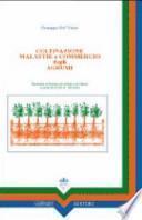 Coltivazione, malattie e commercio degli agrumi