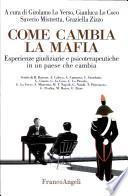 Come cambia la mafia