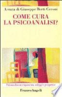 Come cura la psicoanalisi?