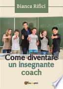 Come diventare un insegnante coach