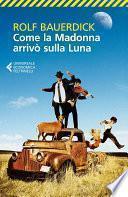 Come la Madonna arrivò sulla Luna