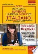 Come prepararsi a superare la prova Invalsi di italiano nel primo biennio della scuola secondaria di secondo grado