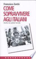 Come sopravvivere agli italiani
