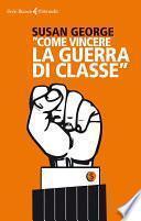 Come vincere la guerra di classe