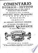 Comentario istorico-erudito all'inscrizione eretta nel almo studio di Ferrara l'anno 1704 in memoria d'Antonio Musa Brasavoli (etc.)