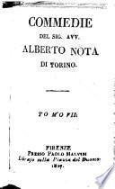 Commedie del sig. avv. Alberto Nota di Torino: La pace domestica. La duchessa de la Valliere. L'ospite francese. I primi passi al mal costume. I dilettanti comici