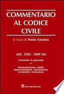 Commentario al codice civile. Artt. 1343-1469 bis. Contratto in generale
