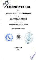 Commentario alla scienza della legislazione di G. Filangieri scritto dal signor Beniamino Constant prima traduzione italiana