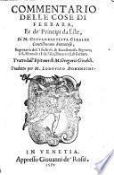 Commentario Delle Cose Di Ferrara, Et de' Principi da Este ... Tratto dall'Epitome di M. Gregorio Giraldi. Tradotto per M. Lodovico Domenichi