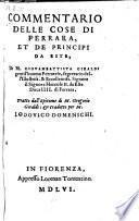 Commentario delle cose di Ferrara et de principi da Este. Tratto dall' epitomem di Gregorio Giraldi (etc.)