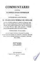 Commentario Sopra Il Codice Civile Universale Della Monarchia Austriaca