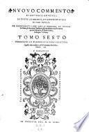 Commento in tutti i libri del vecchio e nuovo testamento, dalla hebraica verita e fonte greco per esso trad. in lingua toscana