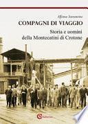 Compagni di viaggio. Storia e uomini della Montecatini di Crotone