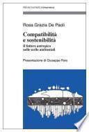 Compatibilità e sostenibilità. Il fattore antropico nelle scelte ambientali
