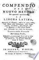 Compendio del nuovo metodo per apprender agevolmente la lingua latina ... Tradotto dalla francese nell'italiana favella